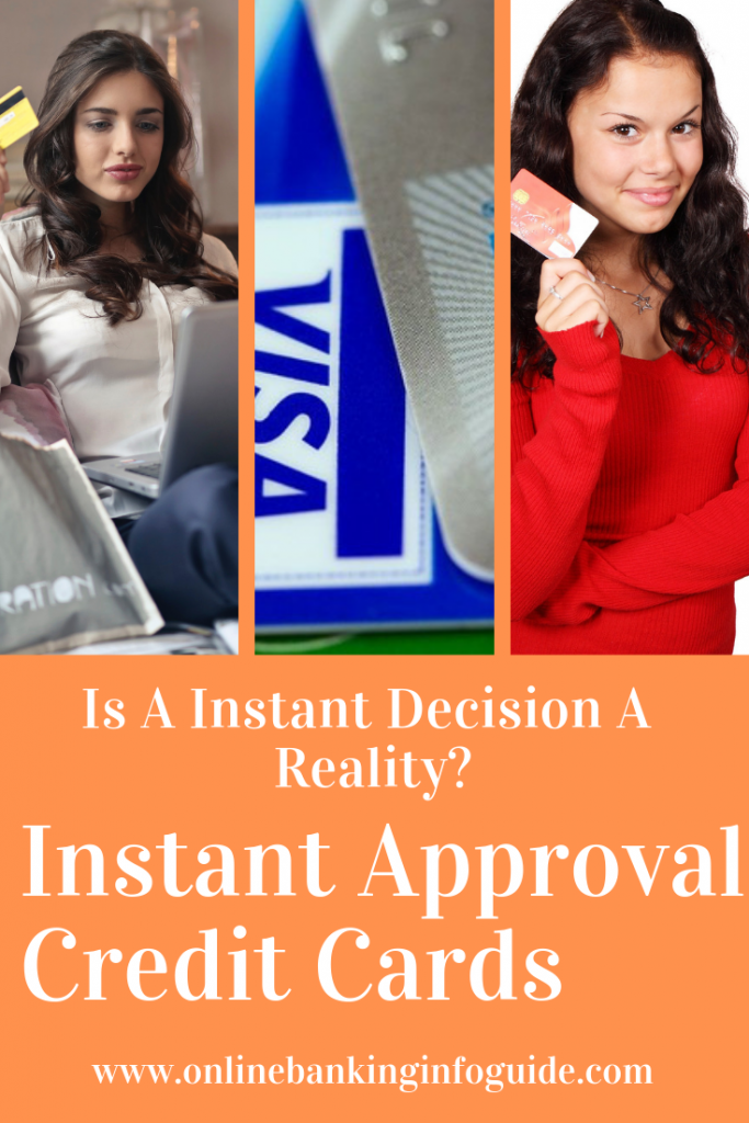 Instant Approval Credit Cards – Is an Instant Decision a Reality